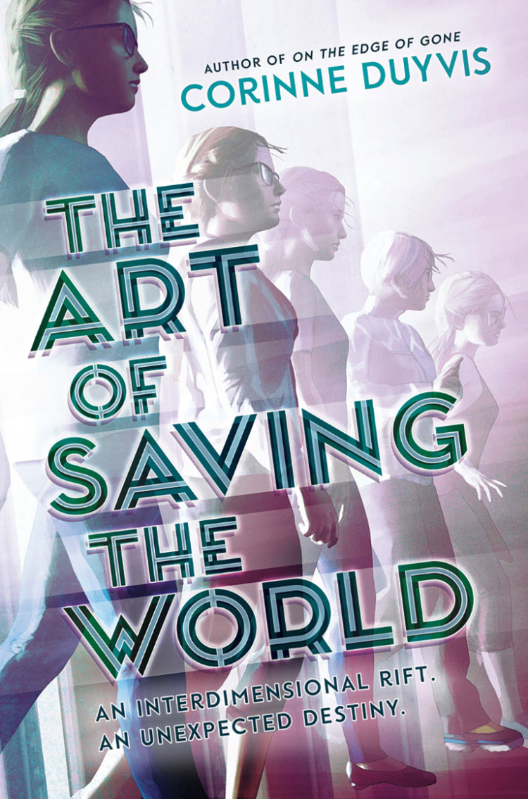 <p>Five blond teenage girls - identical but for minor differences - stride forward alongside each other. Large, decorative text saying The Art of Saving the World covers part of the illustration. The color scheme is teal and muted pink.</p>